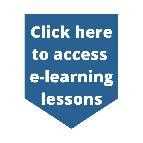 Click here to access e-learning lessons